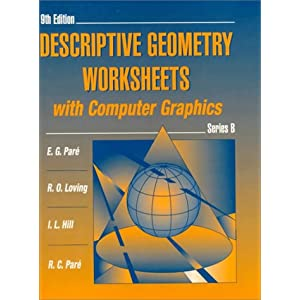 Descriptive Geometry Worksheets with Computer Graphics, Series B