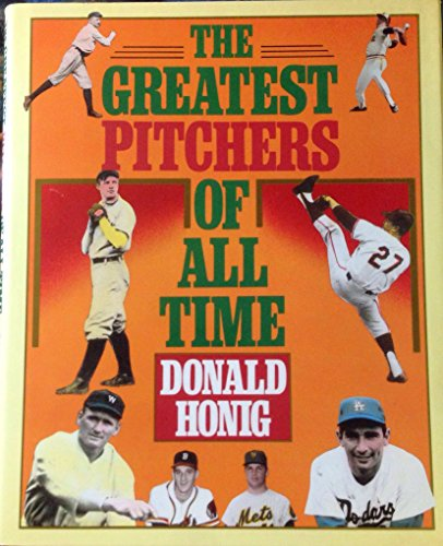 The Greatest Pitchers of All Time