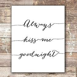 Always Kiss Me Goodnight Art Print - Unframed - 8x10