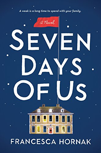 Seven Days of Us: A Novel cover