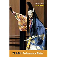 Zeami: Performance Notes
