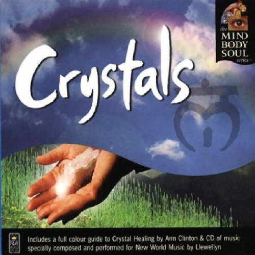 Crystals (Mind, Body, Soul Series)