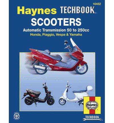 Price comparison product image Scooters,  Service and Repair Manual: Automatic Transmission 50 to 250cc; Honda,  Piaggio,  Vespa & Yamaha (Haynes Repair Manual (Paperback)) (Paperback) - Common