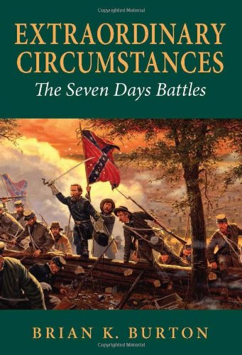 Read Online Extraordinary Circumstances: The Seven Days Battles ebook