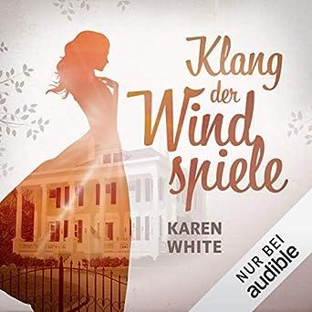 Amazoncom Der Klang Der Windspiele Audible Audio Edition Karen