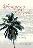 Pompano Beach, Frank J. Cavaioli, 1596292806
