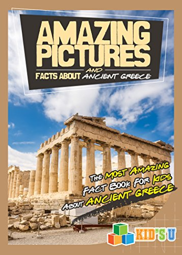 amazing pictures and facts about ancient greece the most amazing