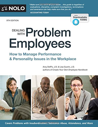 Dealing With Problem Employees: How to Manage Performance & Personal Issues in the Workplace pdf epub