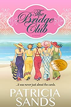 The Bridge Club: A Novel by [Sands, Patricia]