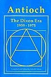 Antioch : The Dixon Era, 1959-1975, , 0962192139