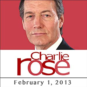 Charlie Rose: Mary Matalin, James Carville, Robert Kraft, Julia Reed, Mitch Landrieu, and Jim Nantz, February 1, 2013 Radio/TV Program