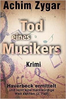 Book Tod eines Musikers: Haverbeck ermittelt und lernt eine merkwürdige Welt kennen: Volume 2