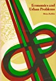 Economics and Urban Problems, Kohler, Heinz, 0669845663