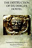 The Destruction of Dá Derga's Hostel, Whitely Stokes, 146802521X
