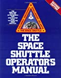 By Kerry Mark Joels Space Shuttle Operator's Manual, Revised Edition (Revised) [Paperback]