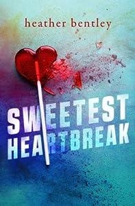 Sweetest Heartbreak (Sweetness) (Volume 1)