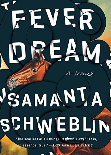 Fever Dream: A Novel by Riverhead Books