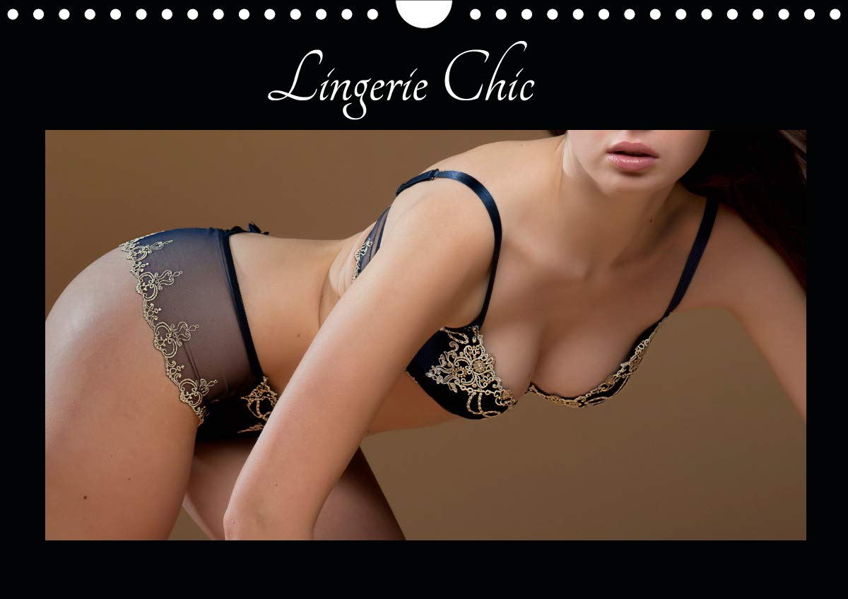Lingerie Chic (Calendrier mural 2020 DIN A4 horizontal)