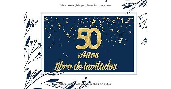 Amazon.com: 50 Años Libro de Invitados: Libro de firmas para ...