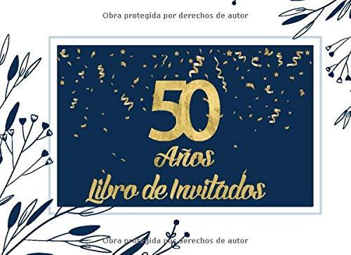 50 Años Libro de Invitados: Libro de firmas para fiesta de ...