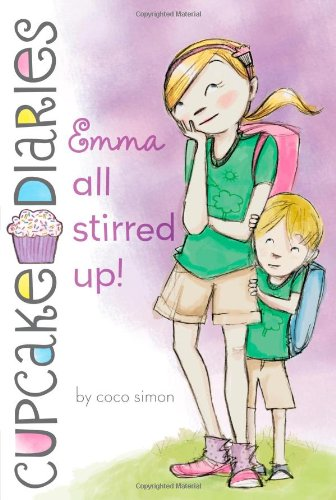 Emma All Stirred Up! (Cupcake Diaries) by Coco Simon
