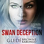 Swan Deception   Gledé Browne Kabongo