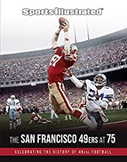 Sports Illustrated the San Francisco 49ers at 75