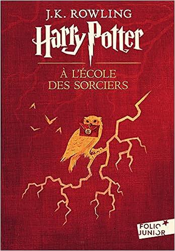 Harry Potter A L Ecole Des Sorciers French Edition J K