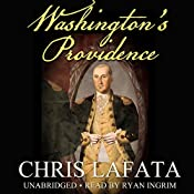 Washington's Providence: A Timeless Arts Novel, Book 1 | Chris LaFata