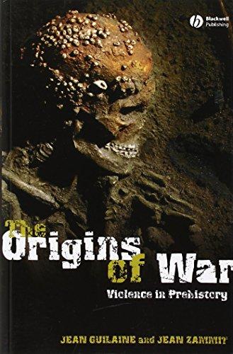 The Origins of War: Violence in Prehistory