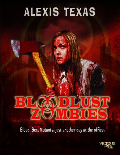 Bloodlust Zombies - Alexis Texas Dvd
