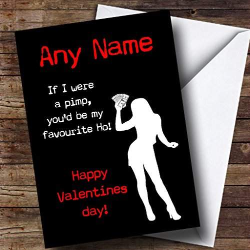 Funny Insulting Pimp Ho Personalized Valentines Greetings Card -