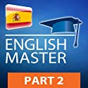 Inglés master, Parte 2: Series para leer y escuchar [English Master, Part 2: Series to Read and Listen] Audiobook by  PROLOG Editorial Narrated by  PROLOG's native narrators