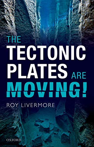 (The Tectonic Plates are Moving!)