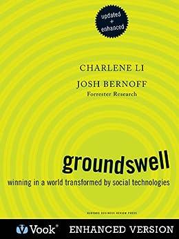 Groundswell (Enhanced and Updated) by [Li, Charlene, Bernoff, Josh, Vook]