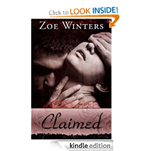 Claimed (A Paranormal Romance in the Blood Lust trilogy, 2) Zoe Winters