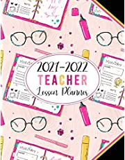 2021-2022 Teacher Lesson Planner: 2021-2022 Academic Year Monthly and Weekly Class Organizer | Lesson Plan Grade and Record Books for Teachers July 2021-June 2022 (Pretty Girly School Themed Pink Cover)
