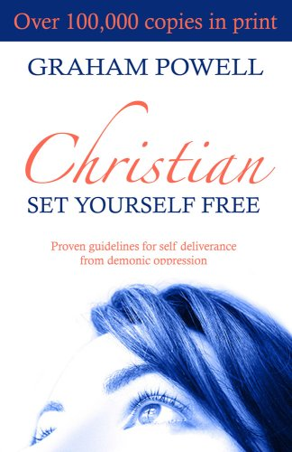 PDF⋙ Christian, Set Yourself Free: Proven Guidelines for