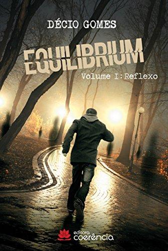 EQUILIBRIUM: Volume 1: Reflexo