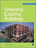 Greening Existing Buildings (Mcgraw-hills Greensource Series)