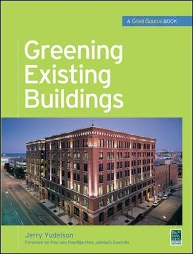 Pdf Engineering Greening Existing Buildings (Mcgraw-hills Greensource Series)