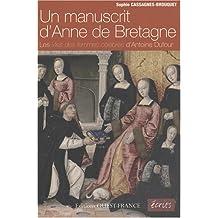 Un manuscrit d'Anne de Bretagne