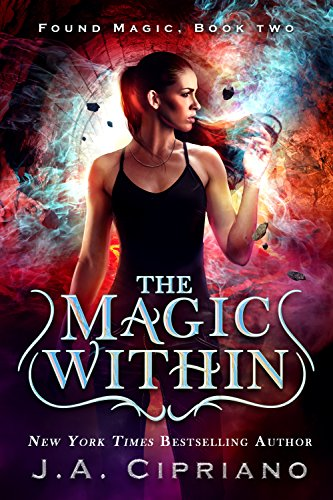 Download The Magic Within: An Urban Fantasy Novel (Found
