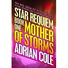 Mother of Storms (Star Requiem Book 1)