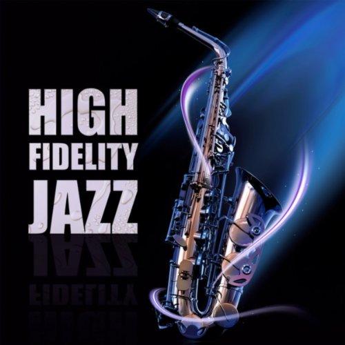 High Fidelity Jazz