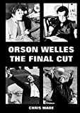 img - for Orson Welles: The Final Cut book / textbook / text book