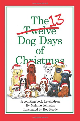 The 13 Dog Days of Christmas pdf epub
