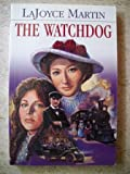 The Watchdog, LaJoyce Martin, 1567225292