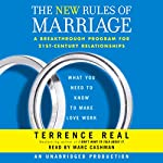 The New Rules of Marriage: What You Need to Know to Make Love Work | Terrence Real