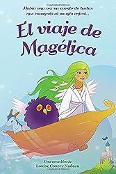 El viaje de Magelica (Spanish Edition)